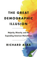 The Great Demographic Illusion