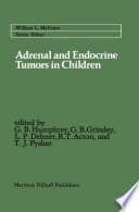 Adrenal and Endocrine Tumors in Children