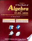 A Text Book Of Algebra For Iit Jee Screening And Mains