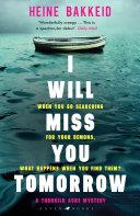I Will Miss You Tomorrow