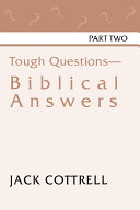 Tough Questions - Biblical Answers Part II