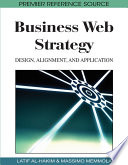 Business Web Strategy  Design  Alignment  and Application