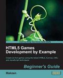 HTML5 Games Development by Example [Pdf/ePub] eBook