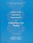 Safety Scale Laboratory Experiments for Chemistry for Today