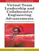 Virtual Team Leadership and Collaborative Engineering Advancements: Contemporary Issues and Implications