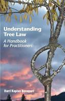 Understanding Tree Law