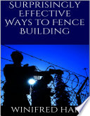 Surprisingly Effective Ways to Fence Building