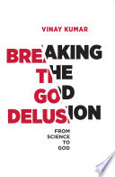 Breaking The God Delusion from Science to God Book PDF
