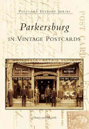 Parkersburg in Vintage Postcards