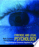 """""""Forensic and Legal Psychology"""" by Mark Costanzo, Daniel Krauss"""