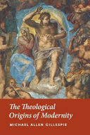 Pdf The Theological Origins of Modernity