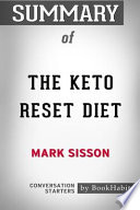 Summary of The Keto Reset Diet: Reboot Your Metabolism in 21 Days and Burn Fat Forever Conversation Starters