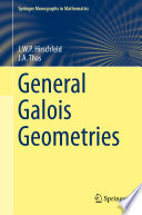 General Galois Geometries