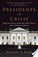 Presidents in Crisis