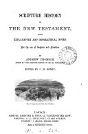 The Scripture history of the New Testament  Ed  by C M  Money
