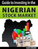 Guide to Investing in the Nigerian Stock Market