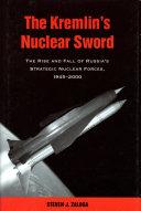 The Kremlin's Nuclear Sword [Pdf/ePub] eBook