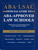 Aba Lsac Official Guide To Aba Approved Law Schools 2003