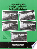 Improving The Design Quality Of Federal Buildings