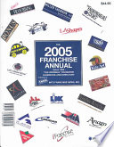 The 2005 Franchise Annual  : Since 1969-The Original Franchise Handbook and Directory