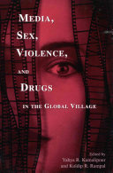 Media  Sex  Violence  and Drugs in the Global Village