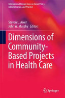 Dimensions Of Community Based Projects In Health Care