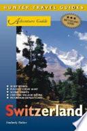 Adventure Guide To Switzerland