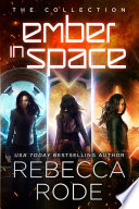 The Ember in Space Collection