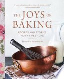 """The Joys of Baking: Recipes and Stories for a Sweet Life"" by Samantha Seneviratne"
