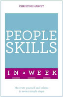 Successful People Skills in a Week: Teach Yourself