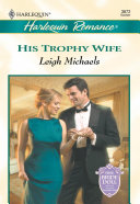 His Trophy Wife