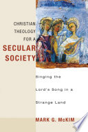 Christian Theology for a Secular Society