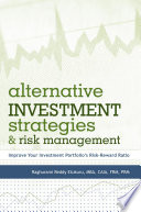 Alternative Investment Strategies And Risk Management Book