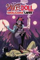 Danger Doll Squad Presents  Amalgama Lives
