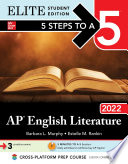 5 Steps to a 5  AP English Literature 2022 Elite Student edition