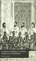 La France catholique en Tunisie, à Malte et en Tripolitaine