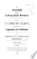A Voice to the civilized World. [The Downfall of Poland.] ... Second edition