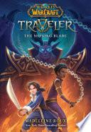 The Shining Blade  World of Warcraft  Traveler  Book 3