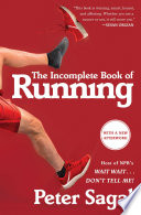 """The Incomplete Book of Running"" by Peter Sagal"