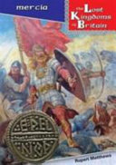 Lost Kingdoms of Britain   Mercia Book PDF