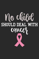 No Child Should Deal With Cancer