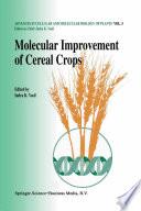 Molecular improvement of cereal crops
