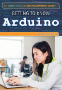 Getting to Know Arduino