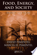 """Food, Energy, and Society"" by David Pimentel Ph.D., Marcia H. Pimentel M.S."