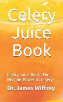 Celery Juice Book