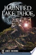 Haunted Lake Tahoe