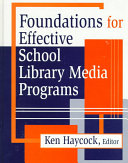 Foundations for Effective School Library Media Programs