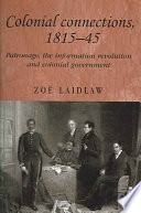 Colonial Connections 1815 1845