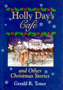 Holly Day s Caf  and Other Christmas Stories