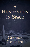 A Honeymoon in Space [Pdf/ePub] eBook